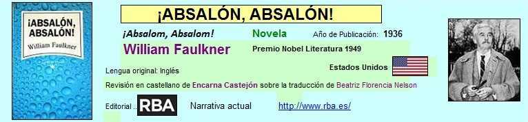 Enlace directo a los fragmentos de ¡Absalón, Absalón! de William Faulkner