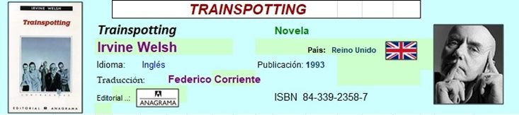 Acceso directo al final de Trainspotting de Irvine Welsh